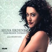 Selva Erdener: Düşlerimin Toprağı - CD