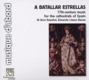 Al Ayre Espanol, Eduardo Lopez-Banzo: A batallar estrellas - CD