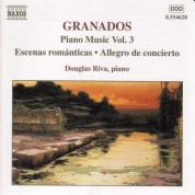Douglas Riva: Granados, E.: Piano Music, Vol.  3 - Escenas Romanticas / Allegro De Concierto / Capricho Espanol - CD