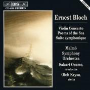 Oleh Krysa, Malmö Symphony Orchestra, Sakari Oramo: Bloch: Concerto for Violin and Orchestra - CD