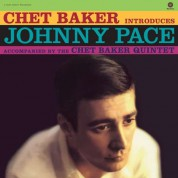 Chet Baker: Introduces Johnny Pace - Plak