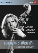 Eberhard Weber: The Jubilee Concert - DVD