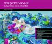 Yeşim Gökalp: Türk Çocuk Parçaları - CD