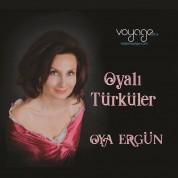 Oya Ergün: Oyalı Türküler - CD