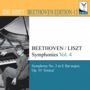 İdil Biret: Beethoven, L. Van: Symphonies (Arr. F. Liszt for Piano), Vol. 4 (Biret) - No. 3, - CD