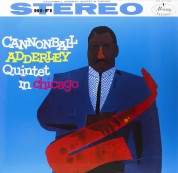 Cannonball Adderley Quintet: In Chicago - Plak