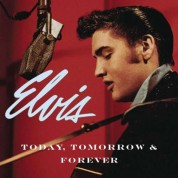 Elvis Presley: Today, Tomorrow & Forever - CD