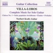 Norbert Kraft: Villa-Lobos: Music for Solo Guitar (Complete) - CD