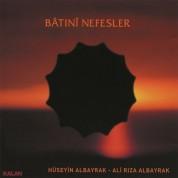 Hüseyin Albayrak, Ali Rıza Albayrak: Batını Nefesler - CD