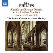 Sarum Consort: Philips: Cantiones Sacrae Quinis et Octonibus Vocibus (Antwerp 1612 & 1613) - CD
