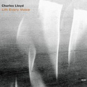 Charles Lloyd: Lift Every Voice - CD