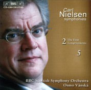 BBC Scottish Symphony Orchestra, Osmo Vänskä: Carl Nielsen: Symphonies 2 'The Four Temperaments'  &  5 - CD