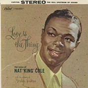 """Nat """"King"""" Cole: Love Is The Thing (45rpm-edition) - Plak"""