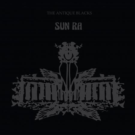 Sun Ra: The Antique Blacks - Plak