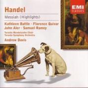 Kathleen Battle, Samuel Ramey, Florence Quivar, John Aler, Toronto Symphony Orchestra, Andrew Davis: Handel: Messiah (Highlights) - CD