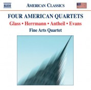 Fine Arts Quartet: Evans, R.: String Quartet No. 1 / Glass, P.: String Quartet No. 2 / Antheil, G.: String Quartet No. 3 / Herrmann, B.: Echoes - CD
