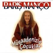 Barış Manço: Müsaadenizle Çocuklar - CD