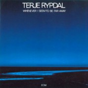 Terje Rypdal: Whenever I Seem To Be Far Away - CD