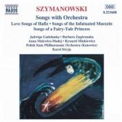 Szymanowski: Songs With Orchestra - CD
