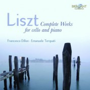 Francesco Dillon, Emanuel Torquati: Liszt: Complete Works for Cello and Piano - CD