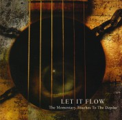 Let It Flow: The Momentary Touches To The Depths - CD
