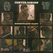 Dexter Gordon: Sophisticated Giant - Plak