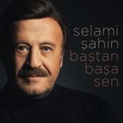 Selami Şahin: Baştan başa Sen - CD
