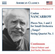 Nancarrow: Pieces for Small Orchestra / Tango? / String Quartet No. 1 - CD