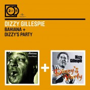 Dizzy Gillespie: Bahiana/Dizzys Party - CD