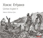 Gökhan Şen: Çerkes Ezgileri 2 - CD