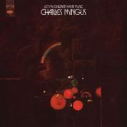 Charles Mingus: Let My Children Hear Music - Plak