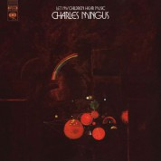 Charles Mingus: Let My Children Hear Music - Plak