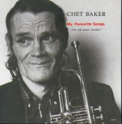 Chet Baker: My Favourite Songs - The Last Great Concert - CD