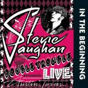 Stevie Ray Vaughan, Double Trouble: In The Beginning (Live) - Plak