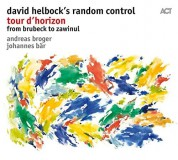 David Hellstrom: Tour D'Horizon - From Brubeck To Zawinul - CD