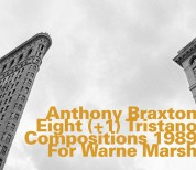 Anthony Braxton: Eight (+1) Tristano Compositions 1989 for Warne Marsh - CD