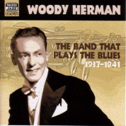 Woody Herman Ensemble: Herman, Woody: the Band That Plays the Blues (1937-1941) - CD