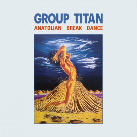 Group Titan: Anatolian Break Dance - CD