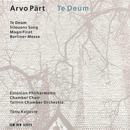 Estonian Philharmonic Chamber Choir, Tallinn Chamber Orchestra, Tõnu Kaljuste: Arvo Part: Te Deum - CD