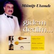Münip Utandı: Gidem Dedim - CD