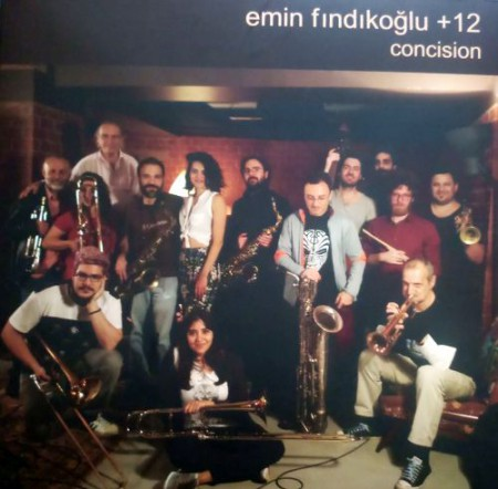 Emin Fındıkoğlu + 12: Concision - Plak