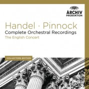 The English Concert, Trevor Pinnock: Handel: Complete Orchestral Recordings - CD