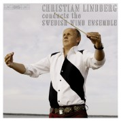 Christian Lindberg, Swedish Wind Ensemble: Christian Lindberg conducts the Swedish Wind Ensemble - CD