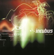 Incubus: Make Yourself - Plak