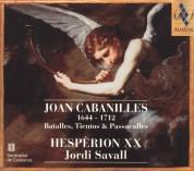 Hesperion XX, Jordi Savall: Joan Cabanilles Batalles, Tientos & Passacalles (1600 - 1700) - CD