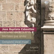 Amystis chamber choir & musicological society, José Duce Chenoll: Cabanilles: Complete Vocal Music - CD