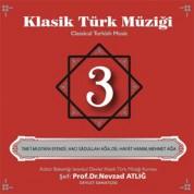 Nevzat Atlığ, Kültür Bakanlığı Devlet Klasik Türk Müziği Korosu: Klasik Türk Müziği 3 - CD