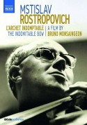 Bruno Monsaingeon: Mstislav Rostropovich - The Indomitable Bow - DVD