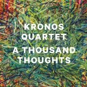 Kronos Quartet: A Thousand Thoughts - CD