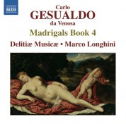 Delitiae Musicae: Gesualdo: Madrigals, Book 4 - CD